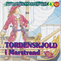 Børnenes Eventyrskat: Tordenskjold i Marstrand