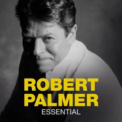 Robert Palmer: Essential