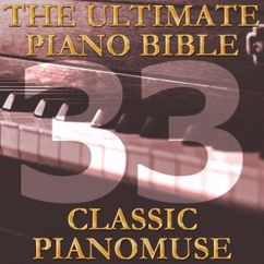 Pianomuse: The Ultimate Piano Bible - Classic 33 of 45