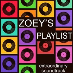 Various Artists: Zoey's Playlist (Extraordinary Soundtrack) [Inspired]