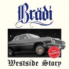Brädi: Westside Story