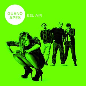 Guano Apes: Bel Air