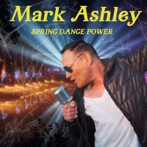 Mark Ashley: Spring Dance Power