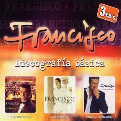 Francisco (F): Violetas imperiales
