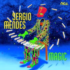 Sergio Mendes feat. Scott Mayo: Magic (feat. Scott Mayo)