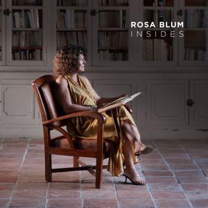 Rosa Blum: Insides