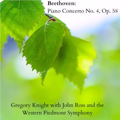 Gregory Knight with John Ross & The Western Piedmont Symphony: Beethoven: Piano Concerto No. 4, Op. 58