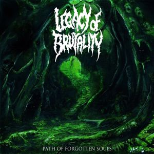 Legacy of Brutality: Path of Forgotten Souls