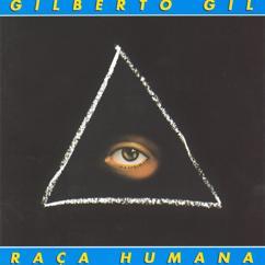Gilberto Gil: Raça humana