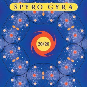 Spyro Gyra: 20/20