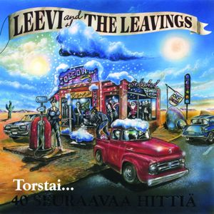 Leevi And The Leavings: Ihanasti sanottu