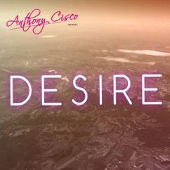 Anthony Cisco: Desire