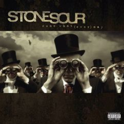 Stone Sour: Come What(ever) May (10th Anniversary Edition)