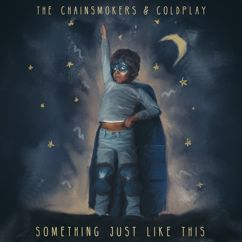 The Chainsmokers, Coldplay: Something Just Like This