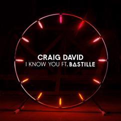 Craig David feat. Bastille: I Know You