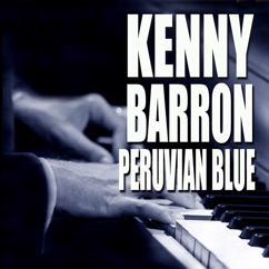 Kenny Barron: Peruvian Blue