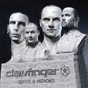 Clawfinger: Zeros & Heroes (Limited Edition)