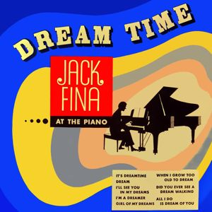Jack Fina: Dream Time