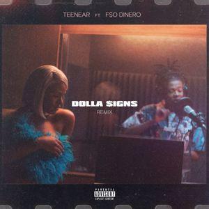 Teenear, F$O Dinero: Dolla Signs (Remix)