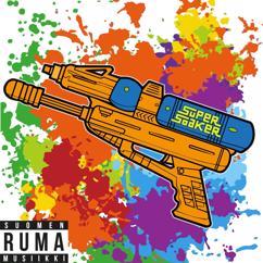 Ruma: Super Soaker