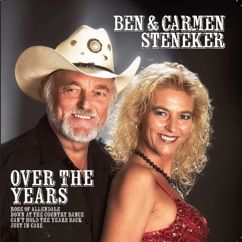Ben & Carmen Steneker: Over The Years