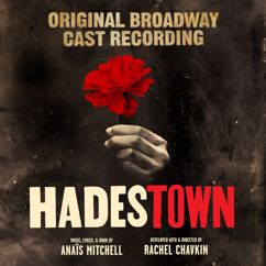 """André De Shields, Hadestown Original Broadway Company, Anaïs Mitchell: When the Chips are Down (""""Songbird vs. rattlesnake..."""") [Intro]"""