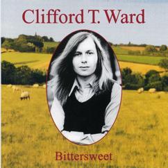 Clifford T. Ward: Bittersweet