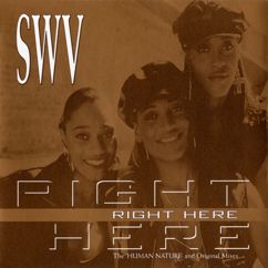 """SWV: Right Here (G-Man 12"""" Mix)"""