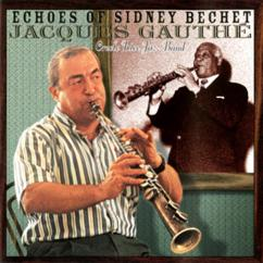 Jacques Gauthe: Echoes Of Sidney Bechet