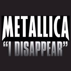 Metallica: I Disappear