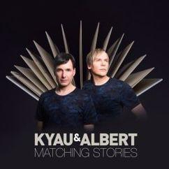 Kyau & Albert: Matching Stories