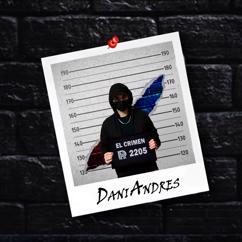 Dani Andres: El Crimen