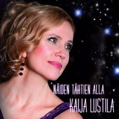 Kaija Lustila: Näiden tähtien alla