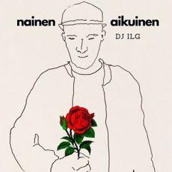 DJ ILG: Nainen aikuinen
