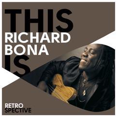 Richard Bona: This Is Richard Bona
