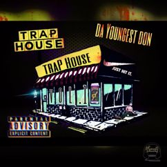 Da Youngest Don: Trap House
