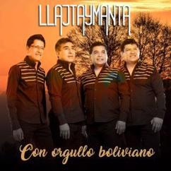 Llajtaymanta: Con Orgullo Boliviano