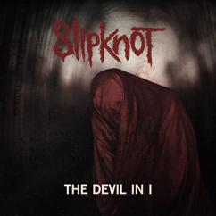 Slipknot: The Devil in I