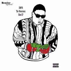 XMPR: The Notorious Slim EP