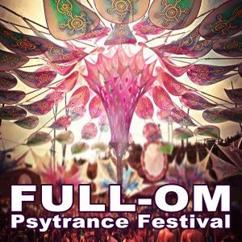 Various Artists: Full-Om Psytrance Festival (Intellect Progressive Psychedelic Goa Psy Trance) & DJ Mix