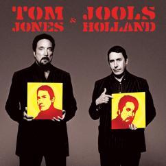 Jools Holland & Tom Jones: Tom Jones & Jools Holland