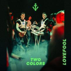 twocolors: Lovefool