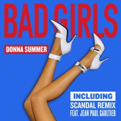 Donna Summer: Bad Girls (Scandal Remix EP)