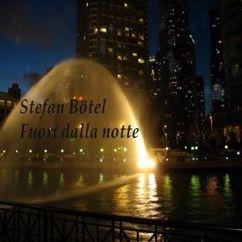 Stefan Bötel: Fuori dalla notte