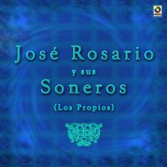 José Rosario y Sus Soneros: Que Noche Aquella