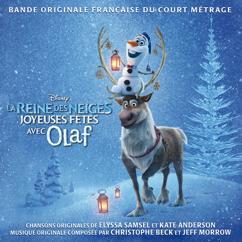 Various Artists: La Reine des Neiges - Joyeuses fêtes avec Olaf (Bande Originale Française du Court Métrage)
