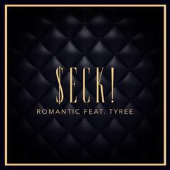 $eck!: Romantic