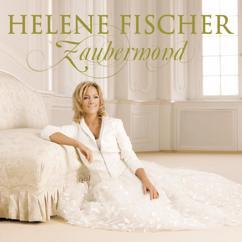 Helene Fischer: Zaubermond (Incl. Bonus Track)