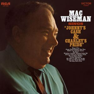 Mac Wiseman: Sings Johnny's Cash and Charley's Pride