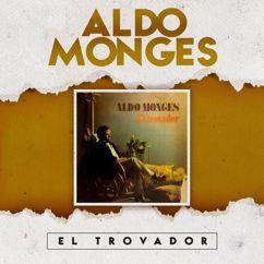 Aldo Monges: El Trovador